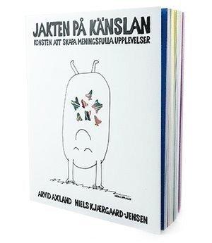 bokomslag Jakten på känslan - Konsten att skapa meningsfulla upplevelser