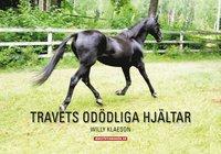 bokomslag Travets odödliga hjältar
