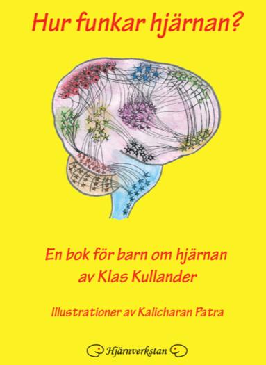 bokomslag Hur funkar hjärnan? : en bok för barn om hjärnan