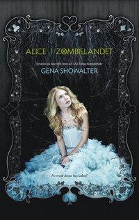 bokomslag Alice i Zombielandet