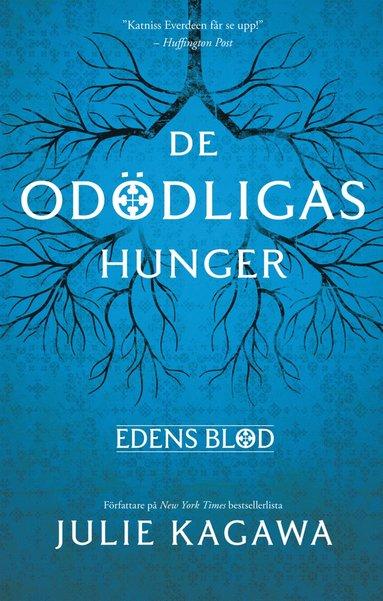 bokomslag De odödligas hunger