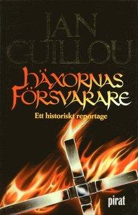bokomslag Häxornas försvarare : ett historiskt reportage