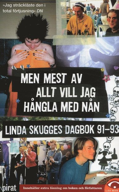 bokomslag Men mest av allt vill jag hångla med nån : Linda Skugges dagbok 91-93
