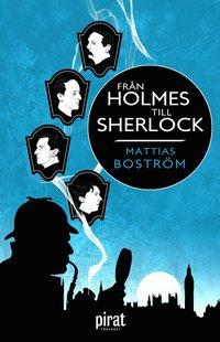 bokomslag Från Holmes till Sherlock