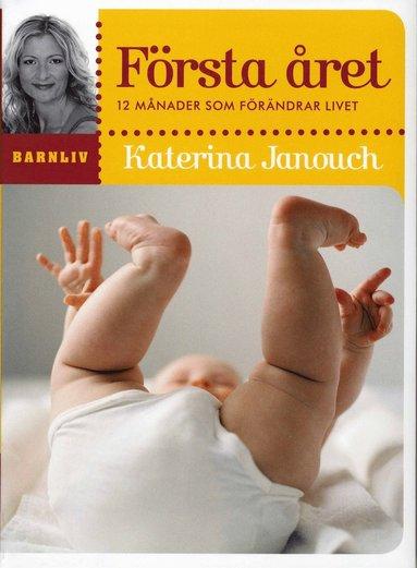 bokomslag Första året : 12 månader som förändrar livet
