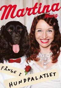 bokomslag Fånge i Hundpalatset