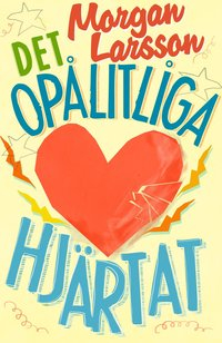 bokomslag Det opålitliga hjärtat