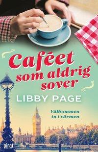 bokomslag Caféet som aldrig sover