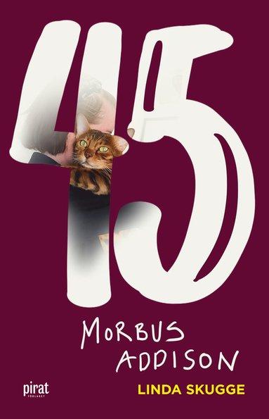 bokomslag 45-Morbus Addison