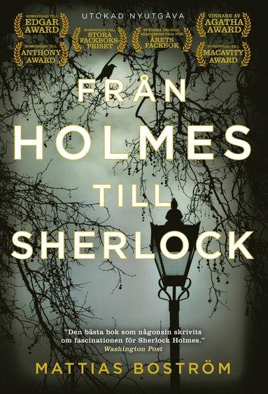 bokomslag Från Holmes till Sherlock (utökad nyutgåva)