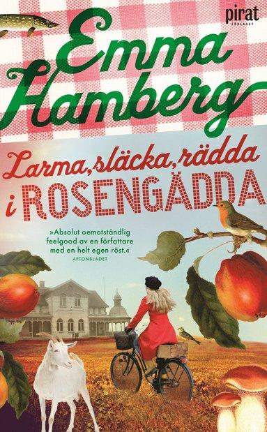 bokomslag Larma, släcka, rädda i Rosengädda