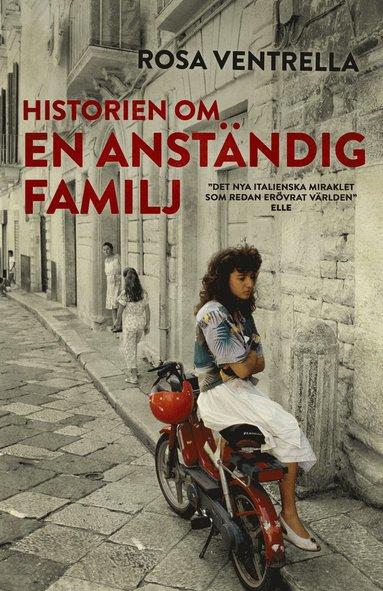 bokomslag Historien om en anständig familj