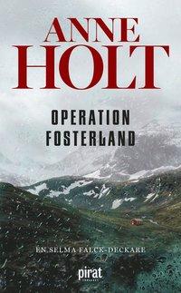 bokomslag Operation fosterland