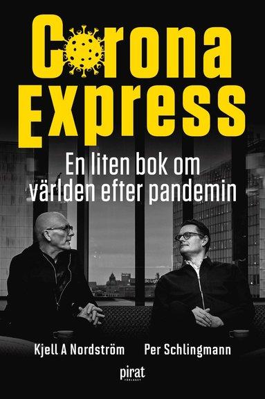 bokomslag Corona Express : En liten bok om världen efter pandemin