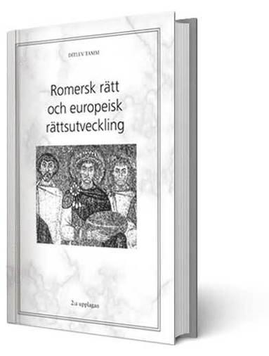 bokomslag Romersk rätt och europeisk rättsutveckling