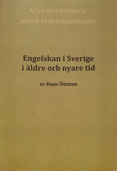 bokomslag Engelskan i Sverige i äldre och nyare tid