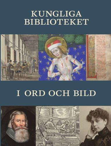 bokomslag Kungliga biblioteket i ord och bild