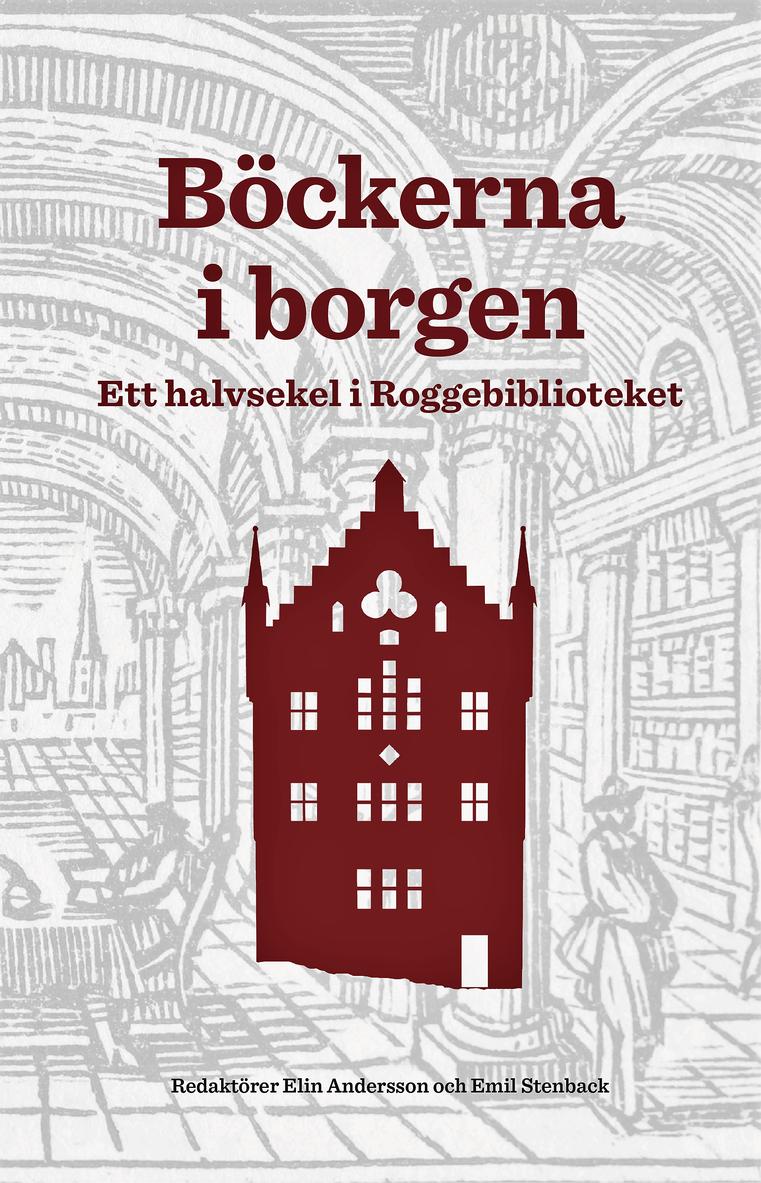 Böckerna i borgen : ett halvsekel i Roggebiblioteket 1