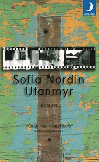 bokomslag Utanmyr : roman