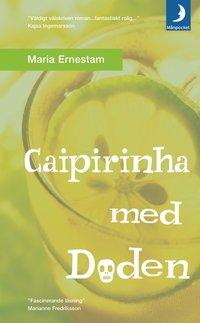 bokomslag Caipirinha med döden
