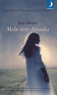 bokomslag Moln över Arcadia