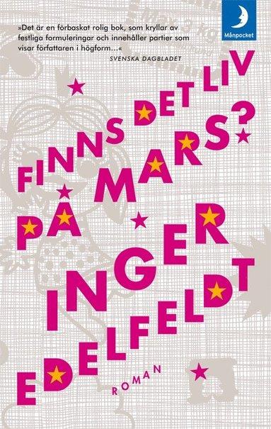 bokomslag Finns det liv på Mars? : en vuxendomsbok