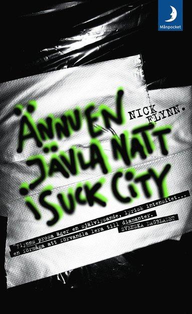 bokomslag Ännu en jävla natt i Suck City