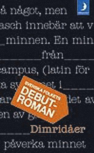 bokomslag Dimridåer : svenska folkets debutroman