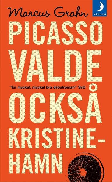 bokomslag Picasso valde också Kristinehamn