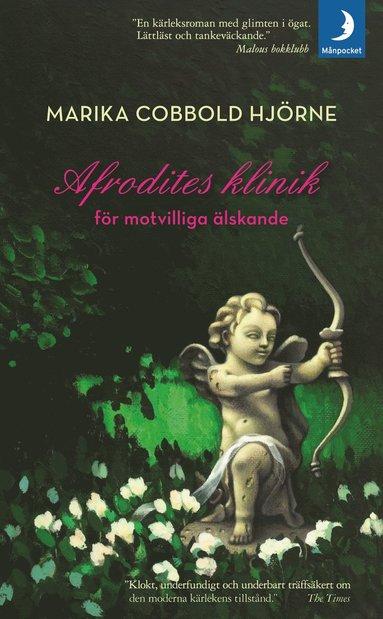 bokomslag Afrodites klinik för motvilliga älskande