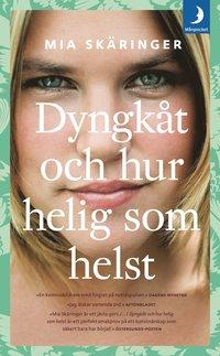 bokomslag Dyngkåt och hur helig som helst