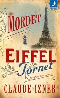 bokomslag Mordet i Eiffeltornet