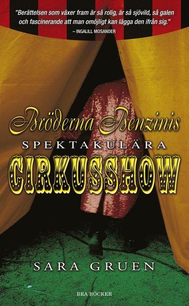 bokomslag Bröderna Benzinis spektakulära cirkusshow