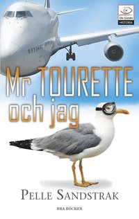 bokomslag Mr Tourette och jag