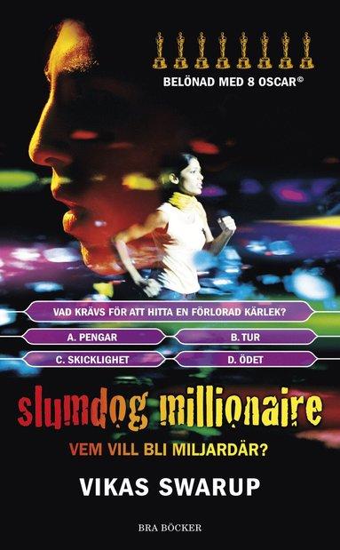 bokomslag Slumdog millionaire : vem vill bli miljardär?
