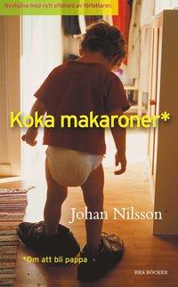 bokomslag Koka makaroner : om att bli pappa