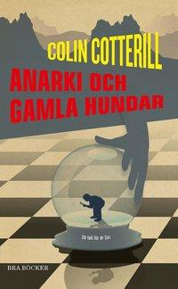 bokomslag Anarki och gamla hundar