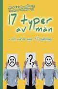 bokomslag 17 typer av män : och vad de säger till psykologen