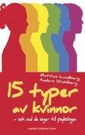 bokomslag 15 typer av kvinnor - och vad de säger till psykologen