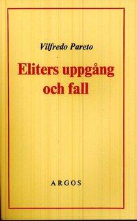 bokomslag Eliters uppgång och fall