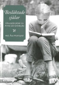 bokomslag Besläktade själar : läsupplevelser av Anne på Grönkulla