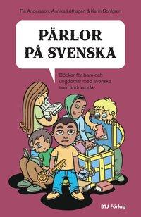 bokomslag Pärlor på svenska : böcker för barn och ungdomar med svenska som andraspråk