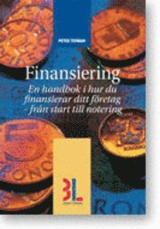 bokomslag Finansiering : en handbok i hur du finansierar ditt företag - från start till notering