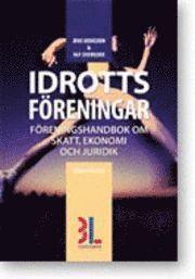 bokomslag Idrottsföreningar :föreningshandbok om skatt, ekonomi och juridik