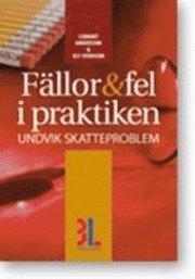 bokomslag Fällor & fel i praktiken : undvik skatteproblem