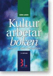 bokomslag Kulturarbetarboken : skatt, ekonomi & juridik