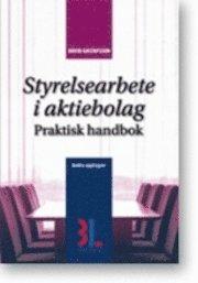 bokomslag Styrelsearbete i aktiebolag : praktisk handbok