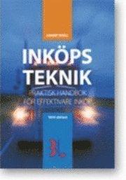 bokomslag Inköpsteknik : praktisk handbok för effektivare inköp