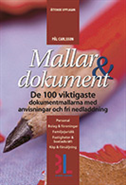 bokomslag Mallar & dokument : 100 dokumentmallar med anvisningar och fri nedladdning