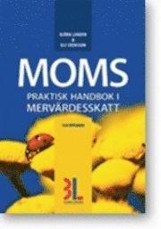 bokomslag Moms : praktisk momshandbok med alla momsregler